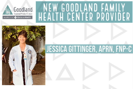 Jessica Gittinger, APRN, FNP-C, to join Goodland Family Health Center Medical Team.