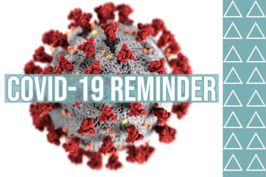 COVID-19 Reminder