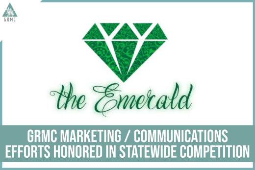 GRMC Marketing / Communications Efforts Honored in Statewide Competition