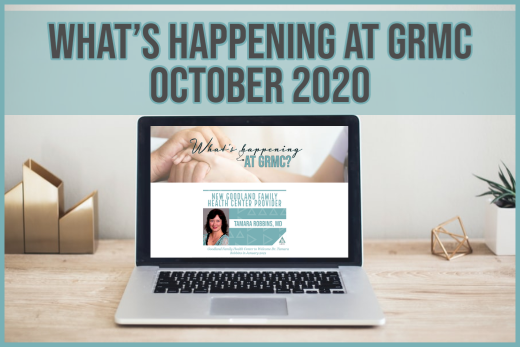 What's happening at GRMC?- October 2020 Issue