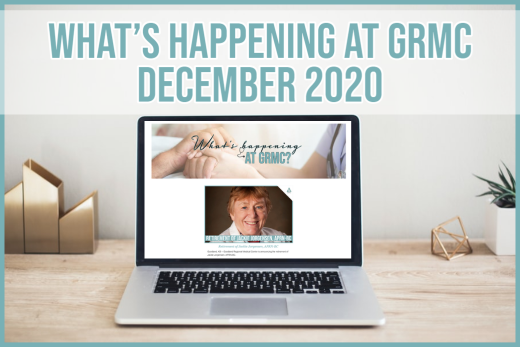 What's happening at GRMC?- December 2020 Issue