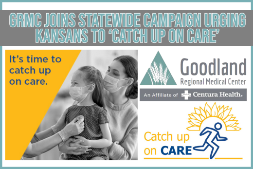 GRMC Joins Statewide Campaign Urging Kansans to 'Catch Up On Care'