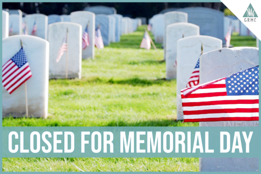 Closed for Memorial Day- May 31, 2021