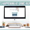 What's happening at GRMC?- July 2021 Issue